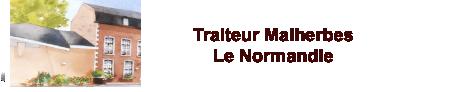 Traiteur Malherbes – Le Normandie